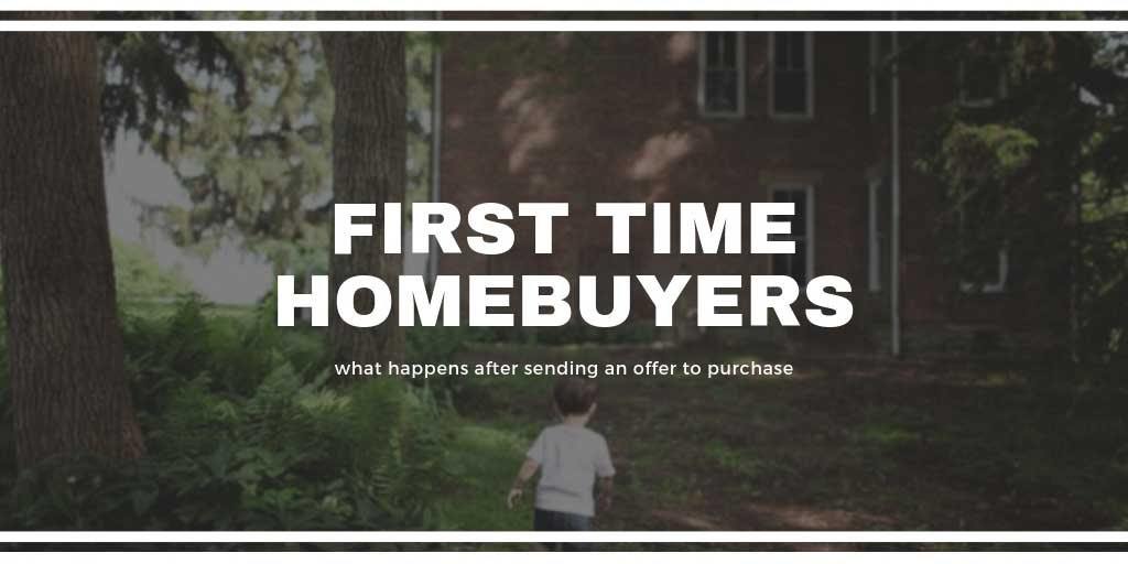 First Time Home Buyers Guide: What Happens after Sending an Offer to Purchase in Barrie, ON
