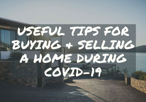 Useful Tips for Buying and Selling A Home During Covid-19 in Barrie, Ontario